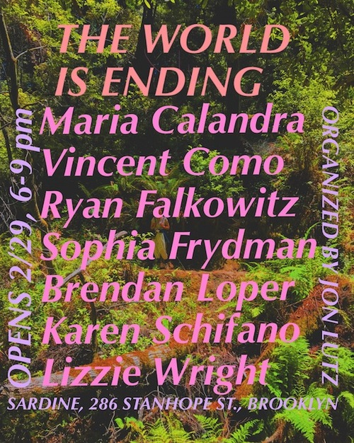 The World is Ending, curated by Jon Lutz